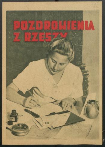 """Okładka broszury propagandowej. Młoda kobieta w białej bluzce pisze list na papierze listowym. U góry czerwony napis """"Pozdrowienia z Rzeszy"""""""