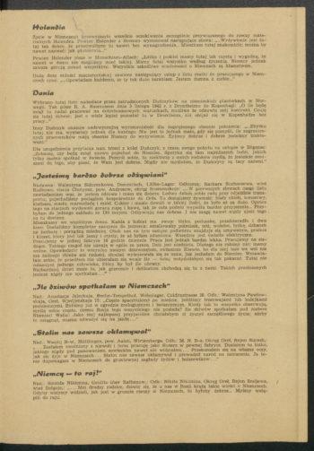 """Kartka żółtego papieru zadrukowana tekstem propagandowym. Jego przykładowy fragment: Ile dziwów spotkałam w Niemczech Nad.: Anastazja Jeleckaja, Berlin-Tempelhof, Wohnlager, Colditzstrasse 38. Odb.: Walentyna Pawłowskaja, Oreł, Wjedjenskaja 15: """"Często spacerujemy po mieście, jeździmy tramwajami lub kolejkami podziemnymi. Byliśmy już w ogrodzie zoologicznym i botanicznym. Kiedy tak to wszystko obserwuję, myślę sobie często, czemu Rosja tego wszystkiego nie posiada? Ile dziwów spotkałam pod niebem Niemiec! Walia! Jako mej najlepszej przyjaciółce chciałabym ci życzyć szczęśliwego życia; ażeby to osiągnąć, musisz odważyć się na jazd ę… Stalin nas zawsze okłamywał Nad.: Wasilij B-w., Huttlingen, pow. Aalen, Wirtemberga. Odb.: M. N. B-a, Okręg Oreł, Rejon Surash,: Zostałem zwolniony z niewoli i teraz pracuję jako ślusarz w pewnej fabryce. Dostałem tu łóżko, jakiego nigdy pod panowaniem sowieckim naw et nie widziałem ... Przekonałem się na własne oczy, jak się żyje w Niemczech... Stalin nas zawsze okłamywał i prowadził naród na zatracenie. Ja teraz dopomagam w Niemczech do gruntownej zagłady żydów i bolszewików ... Niemcy — to raj! Nad • Sinaida Nikiczina, Geulitz uber Rathenow.: Odb.: Nikita Nikiczina, Okręg Oreł, Rejon Smijewa, wieś Bolgoje • Moi drodzy rodzice, dziwię się, że u nas w Rosji krążą takie wieści o Niemczech. Gdyby wszyscy widzieli, jak jest w gruncie rzeczy w Niemczech, to byłoby dobrze... Myśmy wstąpili do raju."""