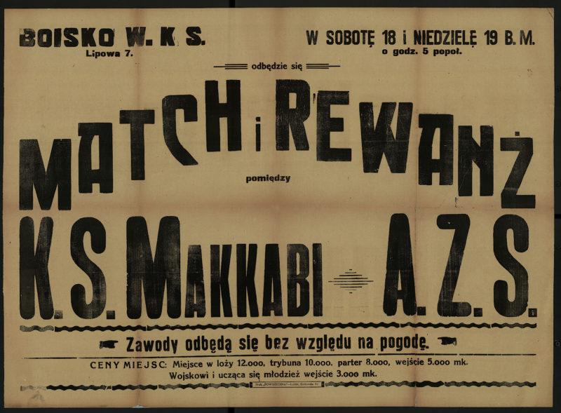 W sobotę 18 i niedzielę 19 b.m. o godz. 5 popoł. odbędzie się match i rewanż pomiędzy K.S. Makkabi - A.Z.S.