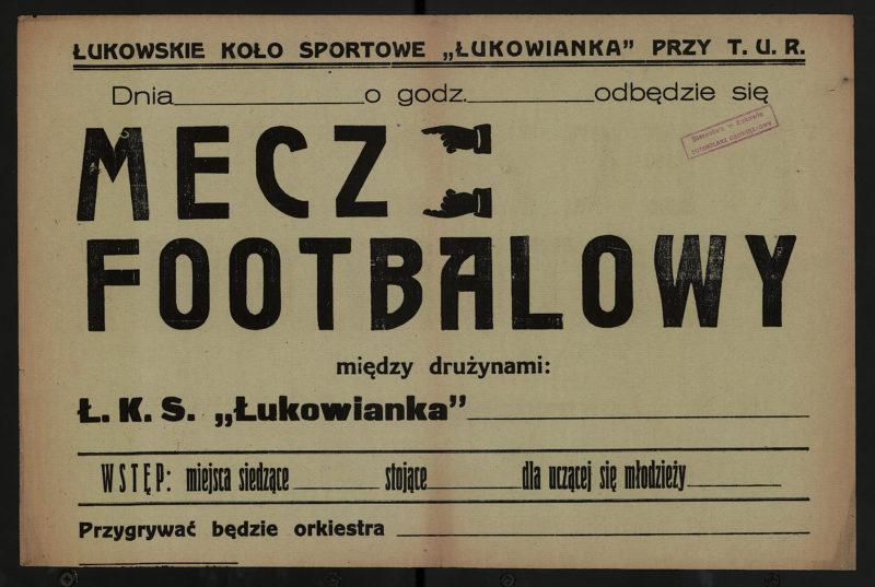 Dnia [puste pole] o godz. [puste pole] odbędzie się mecz footbalowy między drużynami Ł.K.S. Łukowianka [puste pole]