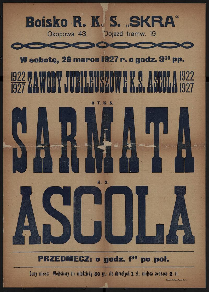 W sobotę, 26 marca 1927 r. o godzinie 3.30 pp. zawody jubileuszowe K.S. Ascola 1922-1927 R.T.K.S. Sarmata - K.S. Ascola
