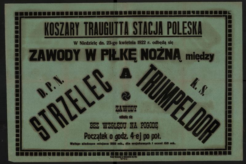 W niedzielę dn. 23-go kwietnia 1922 r. odbędą się zawody w piłkę nożną między D.P.N. Strzelec a K.S. Trumpeldor