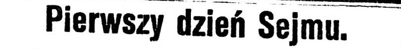 """Nagłówek: """"Pierwszy dzień Sejmu"""""""